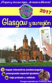 eGuía Viaje: Glasgow y su región: Un región llena de encanto, historia, tradiciones, cultura y naturaleza.