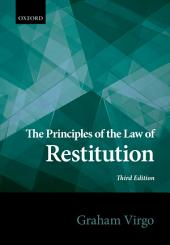 The Principles of the Law of Restitution: Edition 3