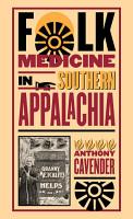 Folk Medicine in Southern Appalachia PDF