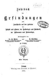 Jahrbuch der Erfindungen und Fortschritte auf den gebieten der physik, chemie und chemischen technologie, der astronomie und meteorologie ...: Band 1