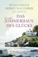 Das Sommerhaus des Gl  cks PDF