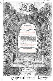 Ioannis Lorini ... Commentarii in Leuiticum. In quibus præter exactam sensus litteralis explanationem, variarum tum editionum, tum lectionum collationem cum vulgata ...