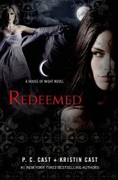 Redeemed: A House of Night Novel