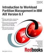 Introduction to Workload Partition Management in IBM AIX Version 6.1