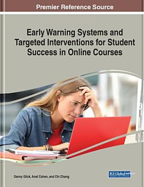 Early Warning Systems and Targeted Interventions for Student Success in Online Courses PDF