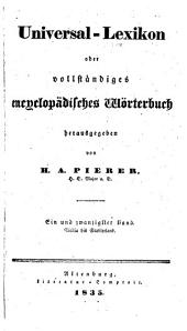 Universal-Lexikon; oder, Vollständiges encyclopädisches Wörterbuch: Band 21