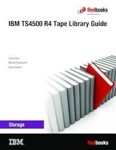 IBM TS4500 R4 Tape Library Guide