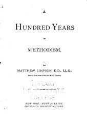 A Hundred Years of Methodism