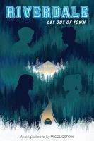 Get out of Town  Riverdale  Novel  2  PDF