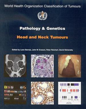 Pathology and Genetics of Head and Neck Tumours