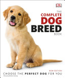The Complete Dog Breed Book  New Edition PDF