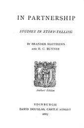 In Partnership: Studies in Story-telling
