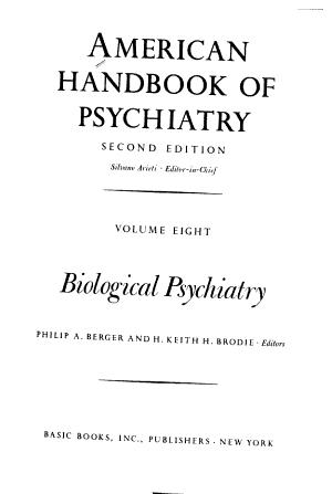 American Handbook Of Psychiatry Vol. Viii: Biological Psychiatry