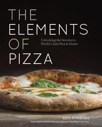 The Elements Of Pizza Book PDF