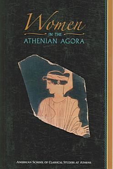 Women in the Athenian Agora PDF