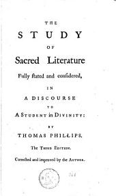 The Study of Sacred Literature ... a Discourse to a Student in Divinity