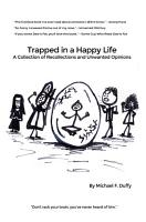 Trapped in a Happy Life PDF