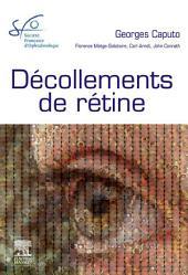 Décollements de rétine: Rapport SFO 2011
