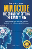 Mindcode  the Science of Getting the Brain to Buy