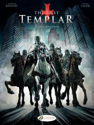 The Last Templar   Volume 1   The Encoder