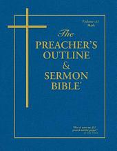 Preacher's Outline & Sermon Bible-KJV-Mark
