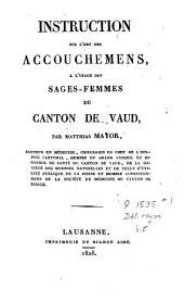 Instruction sur l'art des accouchemens, à l'usage des sages-femmes du canton de Vaud
