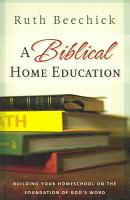 A Biblical Home Education PDF