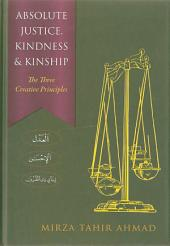Absolute justice, kindness and kinship