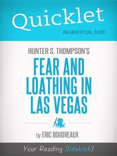 Quicklet on Fear and Loathing in Las Vegas by Hunter S. Thompson