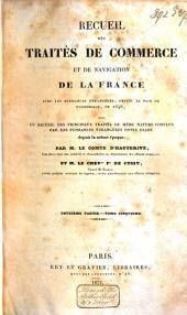 Recueil des traités de commerce et de navigation de la France avec les puissances étrangères: depuis la paix de Westphalie, en 1648, suivi du recueil des principaux traités de même nature conclus par les puissances étrangères entre elles, depuis la même époque, Volume8