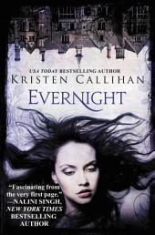 Evernight: The Darkest London Series: