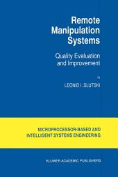 Remote Manipulation Systems: Quality Evaluation and Improvement