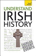 Understand Irish History: A Teach Yourself Guide