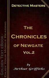 The Chronicles of Newgate Vol.2: Detective Masters