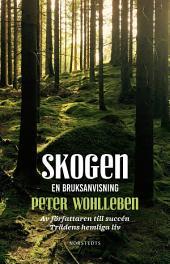 Skogen: En bruksanvisning