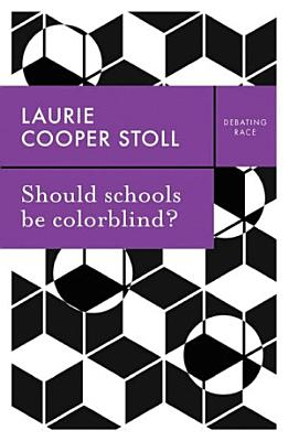 Should schools be colorblind