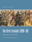 The First Crusade  1096 99 PDF