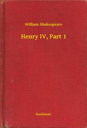 Henry IV: Part 1