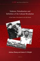 Violence  Periodization and Definition of the Cultural Revolution PDF