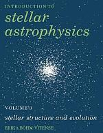 Introduction to Stellar Astrophysics: Volume 3