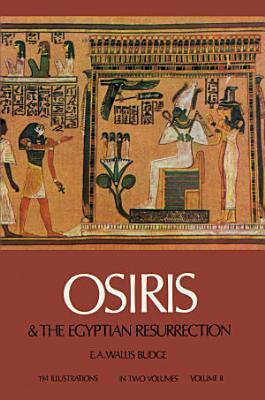 Osiris and the Egyptian Resurrection PDF