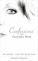 Confessions of a Pastor s Wife PDF