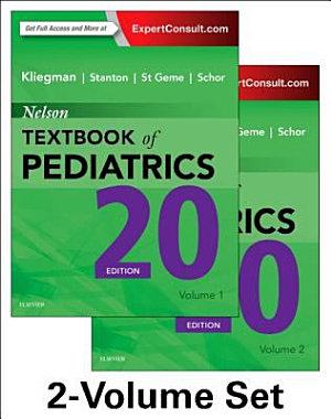 Nelson Textbook of Pediatrics, 2-Volume Set