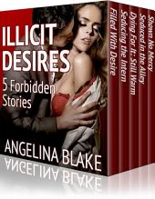 Illicit Desires: Five Forbidden Stories (a boxed set collection)
