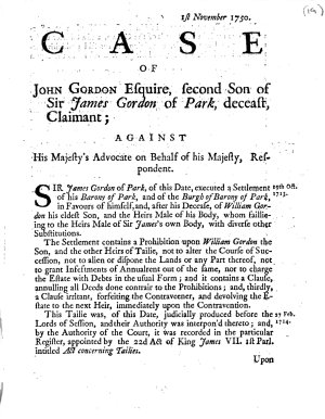 The Case of John Gordon Esquire  Second Son of Sir James Gordon of Park  Deceast  Claimant  Against His Majesty s Advocate on Behalf of His Majesty  Respondent PDF