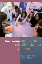 Improving Behaviour and Attendance at School