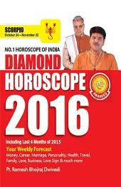 Diamond Horoscope 2016 : Scorpio