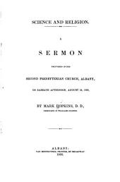 Science and religion: A sermon delivered in the Second Presbyterian church, Albany, on Sabbath afternoon, August 24, 1856
