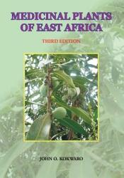 Medicinal Plants Of East Africa Book PDF