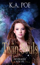 Twin Soul (Nevermore, Book 1) - Free Paranormal / Vampire